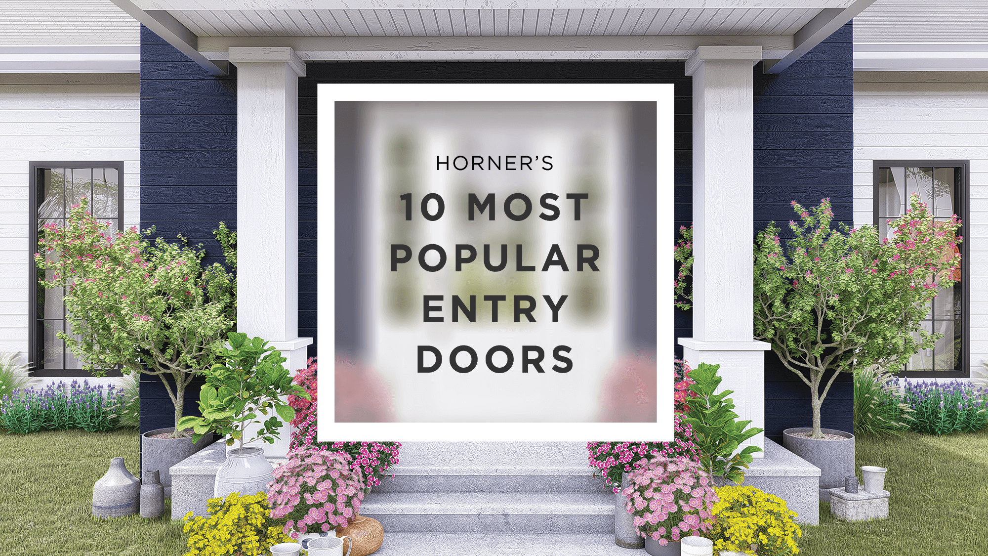 Our 10 Most Popular Masonite Entry Doors