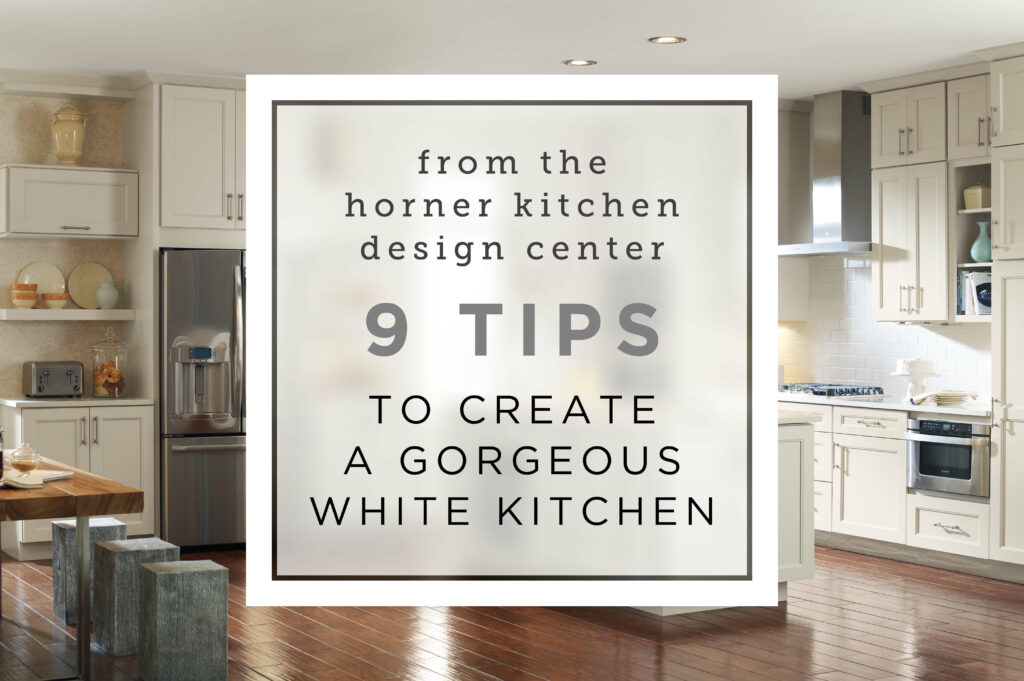 9 Tips To Create A Gorgeous White Kitchen Horner Millwork